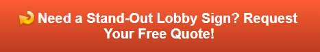 Free quote on Acrylic Panel Lobby Signs in Irvine CA