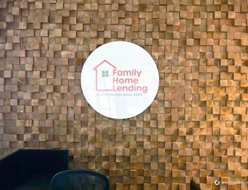Solving the Lobby Sign Needs for Family Home Lending is a Welcome Challenge in Irvine CA!